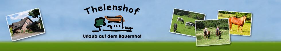 Thelenshof - Urlaub auf dem Bauernhof